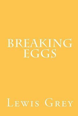 Breaking Eggs