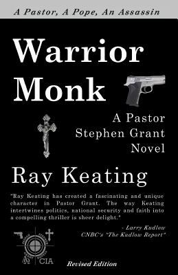 Warrior Monk : A Pastor Stephen Grant Novel