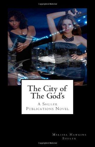 The City of The God's