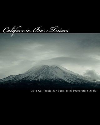 2011 California Bar Exam Total Preparation Book