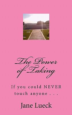 The Power of Taking (Volume 1)