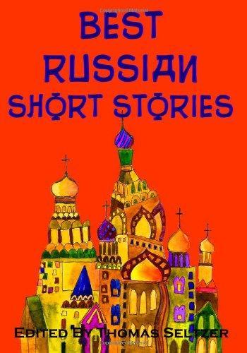 Best Russian Short Stories: Pushkin, Tolstoy, Chekov, Dostoyevsky and More (Timeless Classic Books)