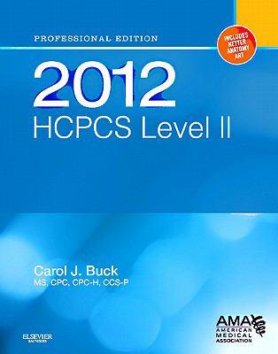 HCPCS 2012 Level II: Professional Edition (Hcpcs (American Medical Assn))