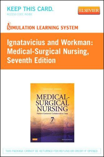 Simulation Learning System for Ignatavicius and Workman:  Medical-Surgical Nursing (User Guide & Access Code Version), 7e