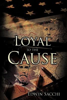 Loyal to the Cause