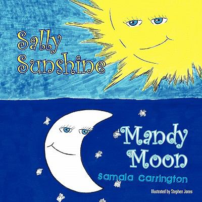 Sally Sunshine Mandy Moon