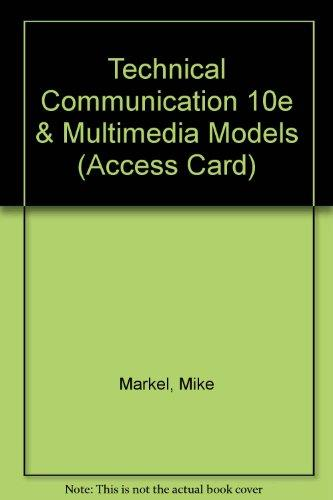 Technical communication 10th edition by mike markel