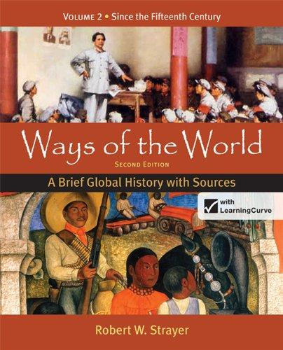Loose-leaf Version for Ways of the World: A Brief Global History with Sources, Volume 2