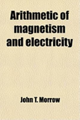 Arithmetic of magnetism and electricity