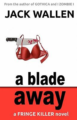 A Blade Away