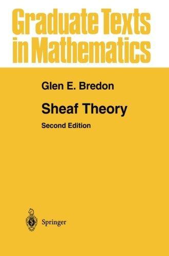 Sheaf Theory (Graduate Texts in Mathematics)