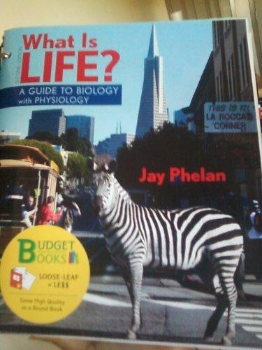 What is Life? A Guide to Biology with Physiology (Loose Leaf) & PrepU NonMajor Access Card (Budget Books)