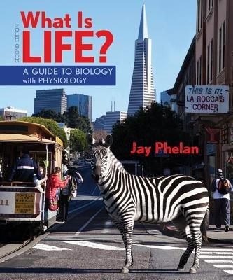 What is Life? with Physiology, Prep-U & BioPortal Access Card