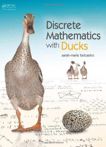Discrete Mathematics with Ducks