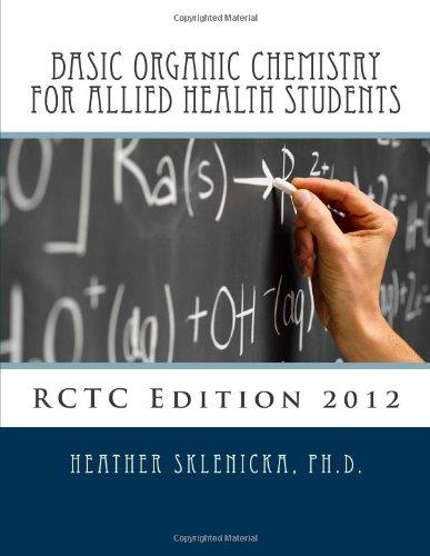 Basic Organic Chemistry for Allied Health Students (Volume 1)