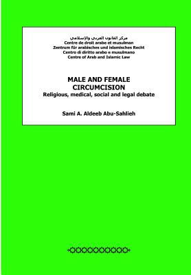 Male and Female Circumcision : Religious, Medical, Social and Legal Debate