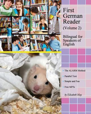First German Reader (Volume 2) Bilingual for Speakers of English : Elementary Level