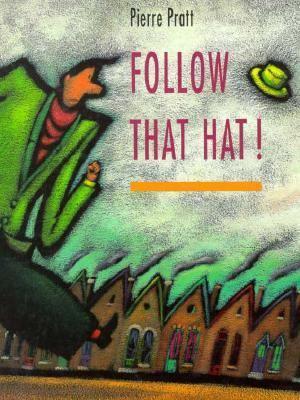 Follow That Hat!