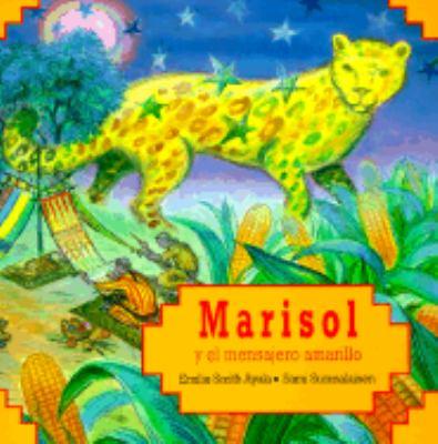 Marisol Y El Mensajero Amarillo
