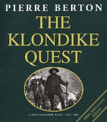 1897 1899 essay klondike photographic quest The yukon quest 1,000-mile international sled dog race, or simply yukon quest , is a sled dog  the klondike quest: a photographic essay 1897-1899.