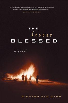 Lesser Blessed A Novel