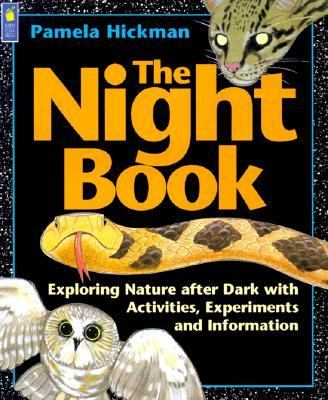 night book exploring nature after dark with activities experiments and information rent. Black Bedroom Furniture Sets. Home Design Ideas