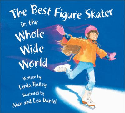 Best Figure Skater in the Whole Wide World, The