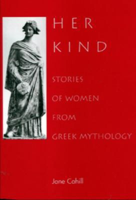 Her Kind Stories of Women from Greek Mythology