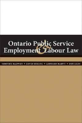 Ontario Public Service Labour and Employment Law - Timothy Hadwen - Paperback