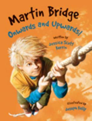 Martin Bridge: Onwards and Upwards!