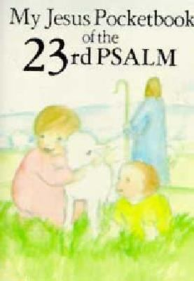 My Jesus Pocketbook Of The 23rd Psalm