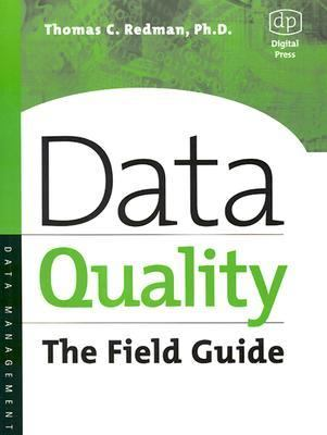 Data Quality The Field Guide