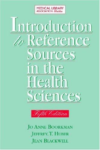 Introduction to Reference Sources in the Health Sciences, Fifth Edition (Medical Library Association Guides)
