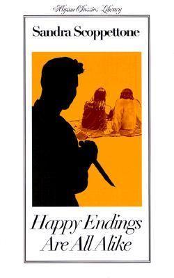 Happy Endings Are All Alike - Sandra Scoppettone - Paperback - 1ST ALYSON