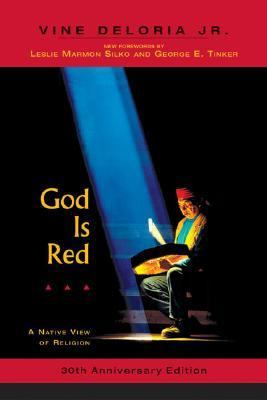 God Is Red A Native View of Religion