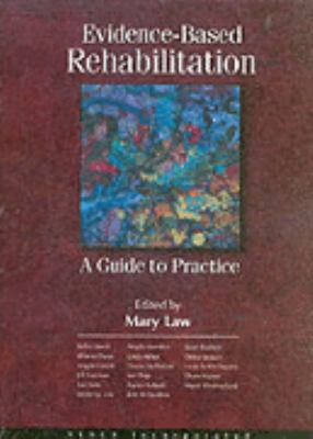 Evidence Based Rehabilitation A Guide to Practice