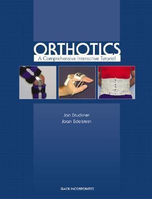 Orthotics A Comprehensive Interactive Tutorial