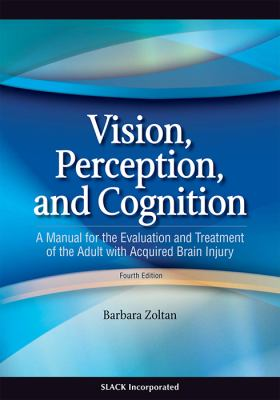 acquired adult brain cognition evaluation injury manual perception treatment vision