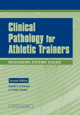 Clinical Pathology for Athletic Trainers: Recognizing Systemic Disease
