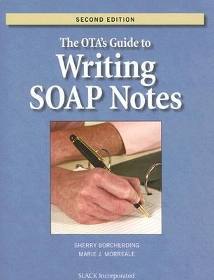 Ota's Guide to Writing Soap Notes