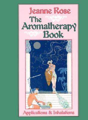 Aromatherapy Book Applications & Inhalations