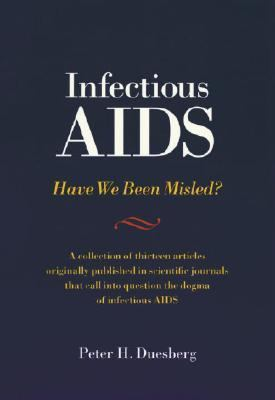 Infectious AIDS Have We Been Misled?