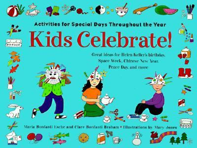 Kids Celebrate Activities For Special Days Throughout The