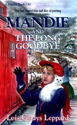 Mandie and the Long Good-Bye