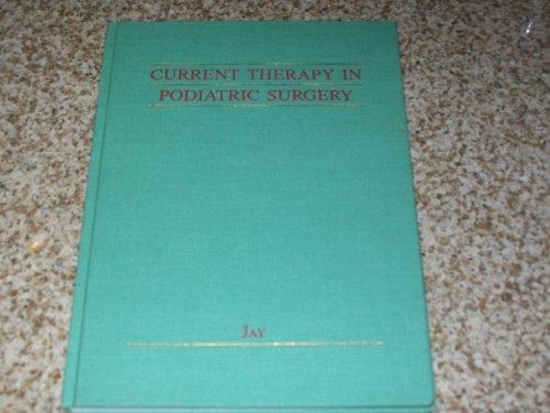 Current Therapy in Podiatric Surgery (Current Therapy Series)