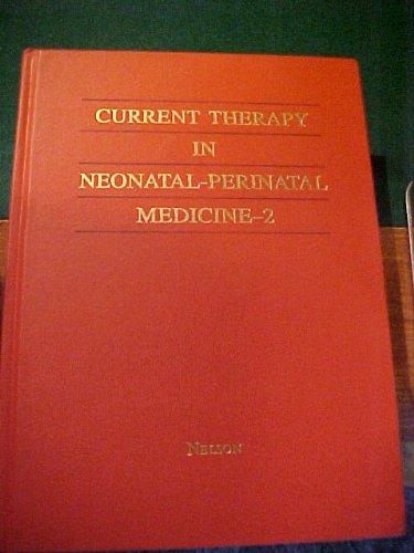 Current Therapy in Neonatal-Perinatal Medicine-2