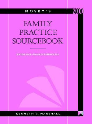 Mosby's Family Paractice Sourcebook Evidence-Based Emphasis