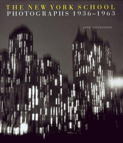 The New York School: Photographs, 1936-1963