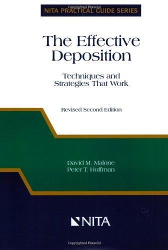 The Effective Deposition: Techniques and Strategies That Work (Nita Practical Guide Series)