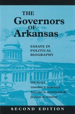 arkansas biography essay governor in political Browse and read the governors of arkansas essays in political biography the governors of arkansas essays in political biography one day, you will discover a new.